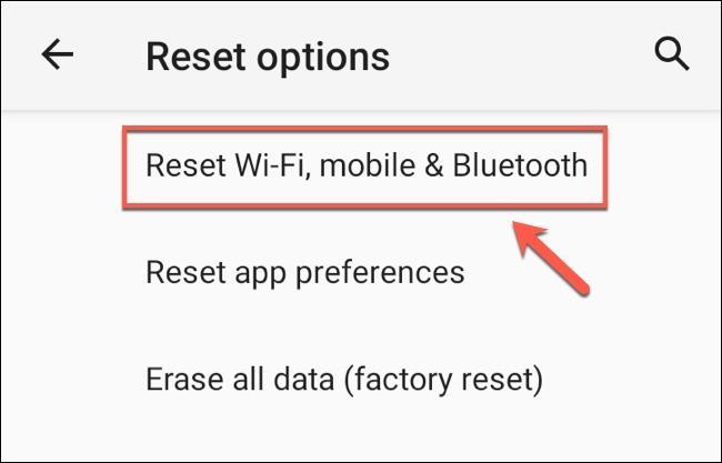 گزینه Reset Wi-Fi, Mobile & Bluetooth یا گزینه Reset Network Settings در اندروید